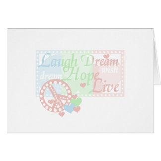 Esperanza del sueño de la risa de la paz viva tarjeta de felicitación