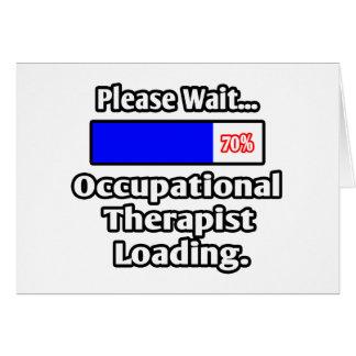 Espere por favor… el cargamento del terapeuta prof tarjeta de felicitación