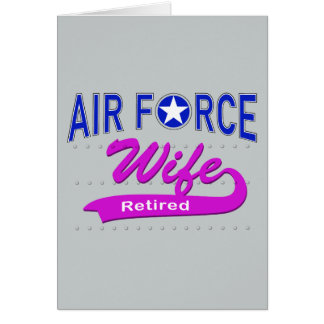 Esposa de la fuerza aérea jubilada tarjeta de felicitación