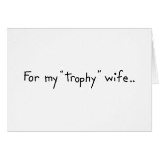 """Esposa del """"trofeo"""" tarjeta de felicitación"""