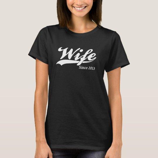 Esposa desde 2013 camiseta