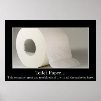 Esta compañía debe utilizar mucho papel higiénico  póster