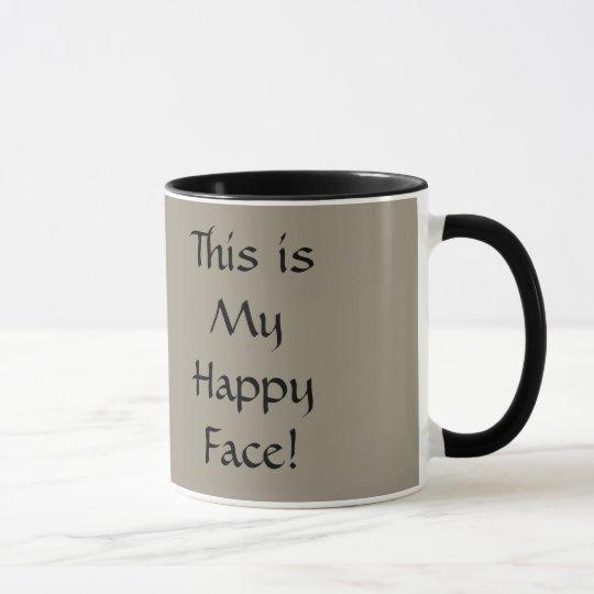 ¡Ésta es mi cara feliz! Taza