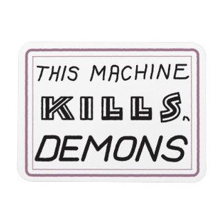 Esta máquina mata al imán de los demonios