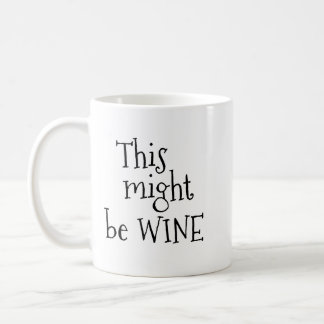 Ésta pudo ser taza de café del vino