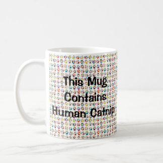 Esta taza contiene el Catnip humano