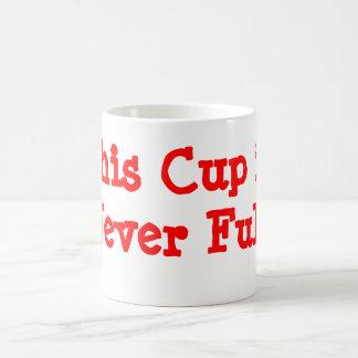 Esta taza nunca es llena