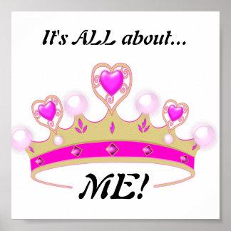Está todo sobre MÍ!: Princesa Poster de la diversi