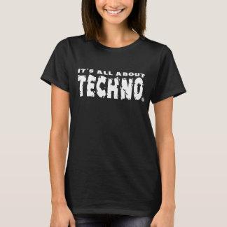 Está todo sobre Techno - camisa para mujer