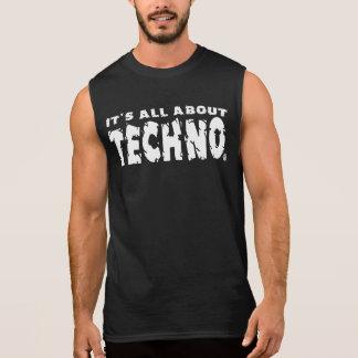 Está todo sobre Techno - camisa sin mangas para