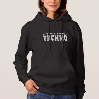 Está todo sobre Techno - sudadera con capucha para