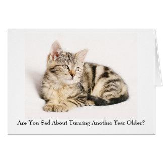 Está usted tarjeta de cumpleaños triste del gatito