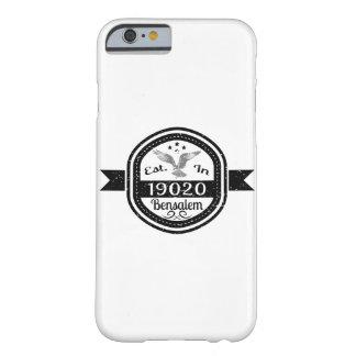 Establecido en 19020 Bensalem Funda Barely There iPhone 6