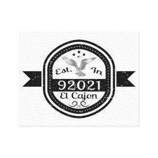 Establecido en 92021 el EL Cajon Impresión En Lienzo