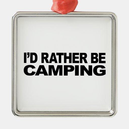 Estaría acampando bastante ornamentos de navidad