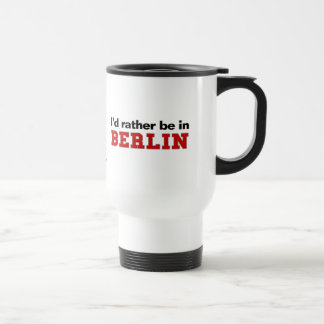 Estaría bastante en Berlín Taza De Viaje De Acero Inoxidable