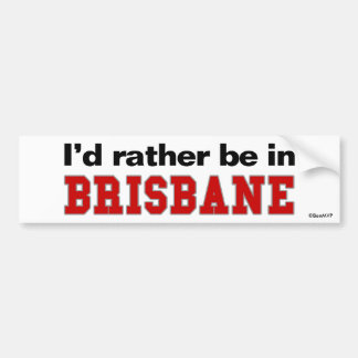 Estaría bastante en Brisbane Pegatina Para Coche