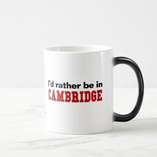 Estaría bastante en Cambridge Taza