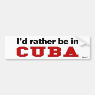 Estaría bastante en Cuba Pegatina Para Coche