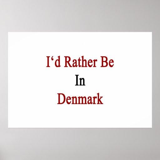 Estaría bastante en Dinamarca Impresiones