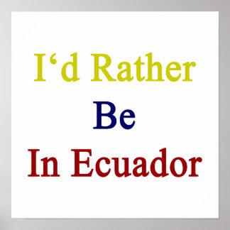 Estaría bastante en Ecuador Póster