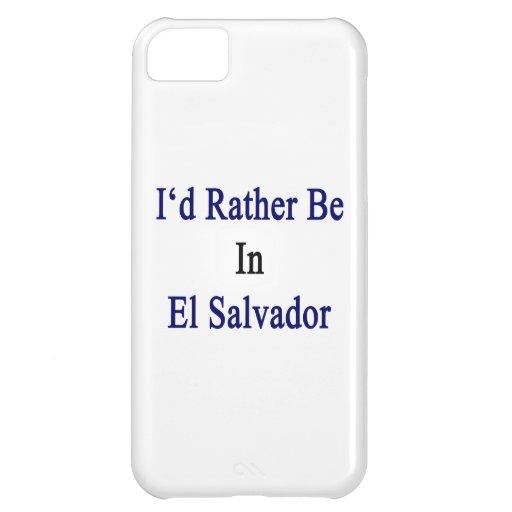 Estaría bastante en El Salvador
