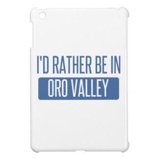 Estaría bastante en el valle de Oro