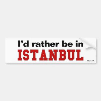 Estaría bastante en Estambul Pegatina Para Coche