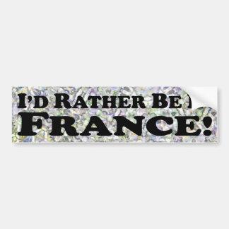 estaría bastante en Francia - pegatina para el par Pegatina Para Coche