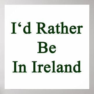 Estaría bastante en Irlanda Impresiones