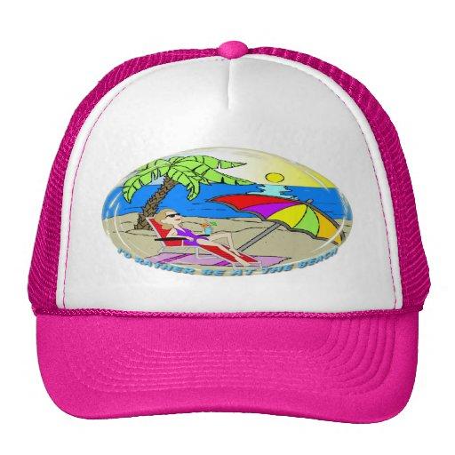 Estaría bastante en la playa - gorra de la mujer