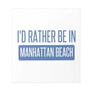 Estaría bastante en Manhattan Beach Bloc De Notas