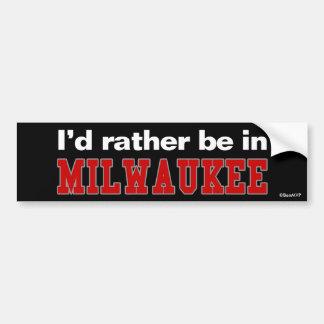 Estaría bastante en Milwaukee Pegatina Para Coche