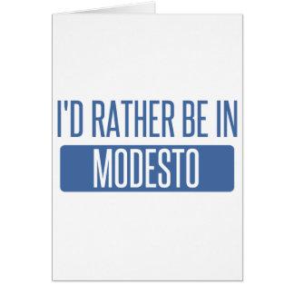 Estaría bastante en Modesto Tarjeta
