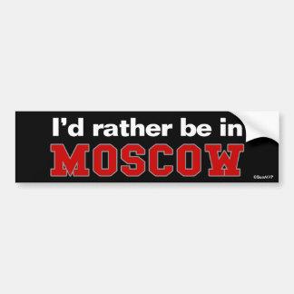 Estaría bastante en Moscú Pegatina Para Coche