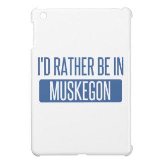 Estaría bastante en Muskegon