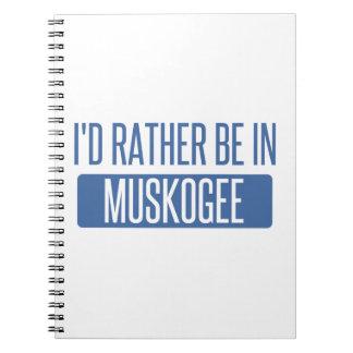 Estaría bastante en Muskogee Cuaderno