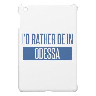 Estaría bastante en Odessa