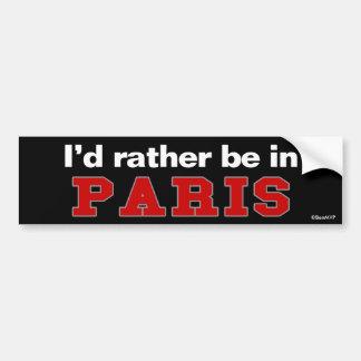 Estaría bastante en París Pegatina Para Coche