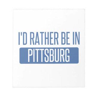 Estaría bastante en Pittsburg Bloc De Notas