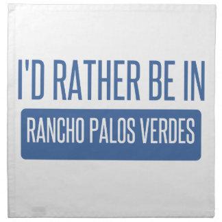 Estaría bastante en Rancho Palos Verdes Servilleta De Tela