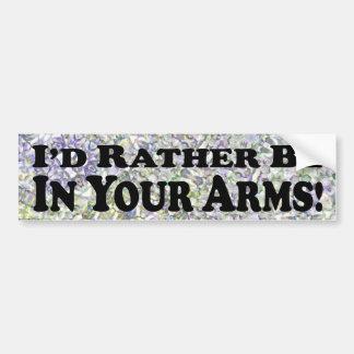 Estaría bastante en sus brazos - pegatina para el  pegatina para coche