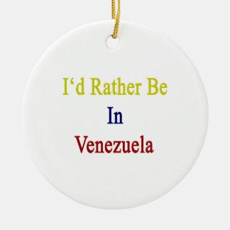 Estaría bastante en Venezuela Adornos