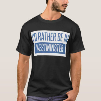 Estaría bastante en Westminster CO Camiseta