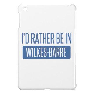Estaría bastante en Wilkes-Barra