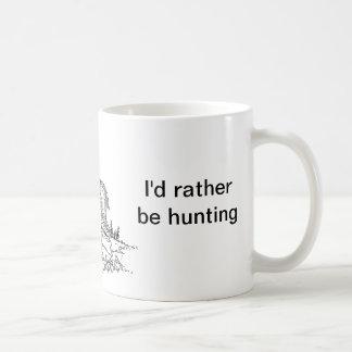 Estaría cazando bastante taza