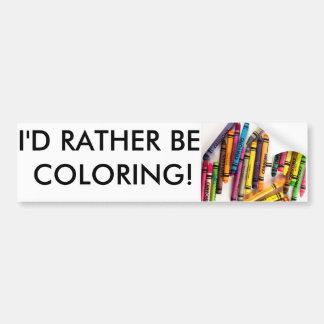 """Estaría coloreando bastante"" a la pegatina para Pegatina Para Coche"