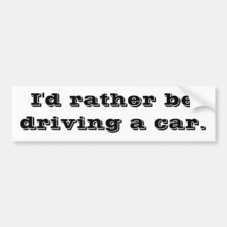 Estaría conduciendo bastante un coche pegatina para coche