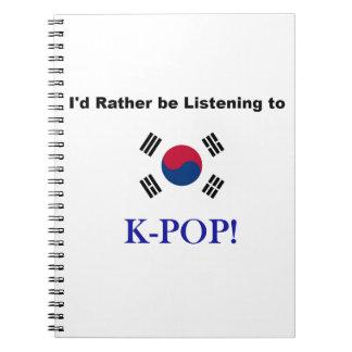 ¡Estaría escuchando bastante KPOP! Cuaderno