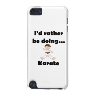 Estaría haciendo bastante karate